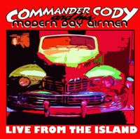 Commander Cody - From the Island