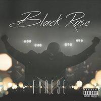 Tyrese - Black Rose