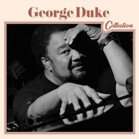 George Duke - Press Play Collection