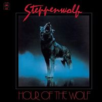Steppenwolf - Hour Of The Wolf (Uk)
