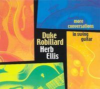 Duke Robillard - More Conversations In Swing Guitar