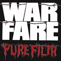 Warfare - Pure Filth
