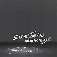 Sustain Damage - Sustain Damage