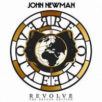 John Newman - Revolve [Import Deluxe]