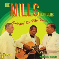 Mills Brothers - Swingin in the Sixties Dot Years