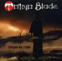 Tokyo Blade - Thousand Men Strong