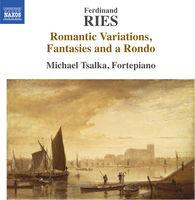 Michael Tsalka - Ferdinand Ries: Romantic Variations Fantasies