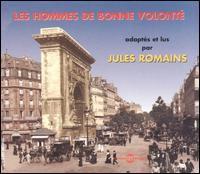 JULES ROMAINS - Les Hommes de Bonne Volont' [Audio Book]