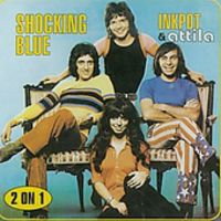 Shocking Blue - Inkpot/Attila [Import]