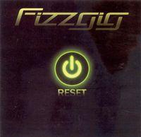 Fizzgig - Reset