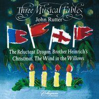 JOHN RUTTER - Three Musical Fables
