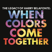Harry Belafonte - When Colors Come Together
