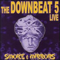 Downbeat 5 - Smoke and Mirrors