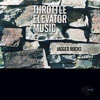 Throttle Elevator Music - Jagged Rocks