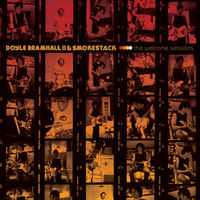 Doyle Bramhall II & Smokestack - The Welcome Sessions [LP]