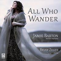 Jamie Barton - All Who Wander