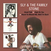 Sly & The Family Stone - Small Talk / High On You / Heard Ya Missed Me (Uk)
