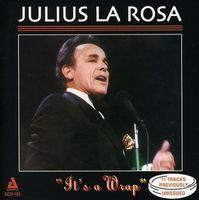 Julius Larosa - It's A Wrap