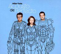 Mike Viola - Acousto De Perfecto [Import]