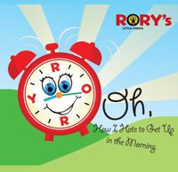Rory - Oh How I Hate To Get Up In The Morning