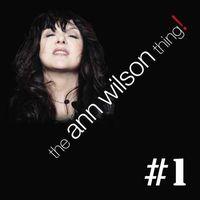 Ann Wilson - The Ann Wilson Thing! - #1 EP