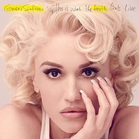 Gwen Stefani - This Is What The Truth Feels Like (Jpn)