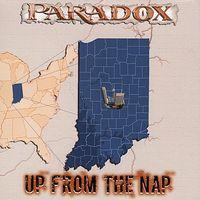 Paradox - Up from Tha Nap