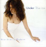 Barbara Rubin - Under the Ice