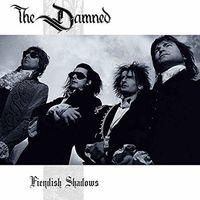 The Damned - Fiendish Shadows [Vinyl]