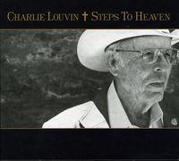 Charlie Louvin - Steps To Heaven