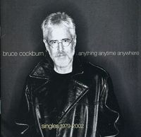 Bruce Cockburn - Anything, Anytime, Anywhere