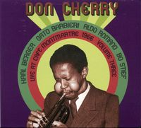 Don Cherry - Vol. 3-Live At Cafe Montmartre 1966