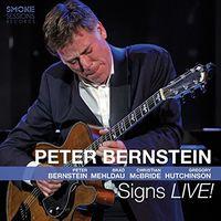 Peter Bernstein - Signs Live [Digipak]