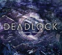 Deadlock - Bizarro World [Import]