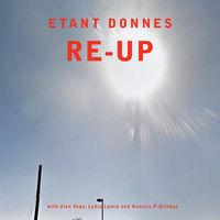 Etant Donnes - Re-up