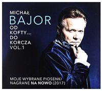 Michal Bajor - Od Kofty Do Korcza Vol 1