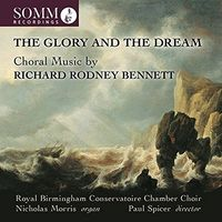 Birmingham Conservatoire Chamber Choir - Glory & Dream
