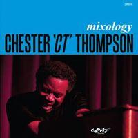 Chester Thompson - Mixology