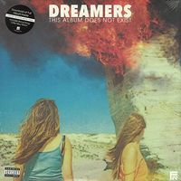 Dreamers - This Album Does Not Exist [Limited Edition White Vinyl]