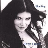 Fran Lucci - Blue Day