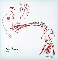 Bad Touch - Like a Magic Kiss