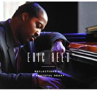 Eric Reed - Reflections of a Grateful Heart