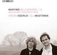STEVEN ISSERLIS - Martinu / Sibelius / Mustonen