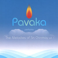Pavaka - Vol. 1-Melodies Of Sri Chinmoy