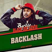 Black Joe Lewis & The Honeybears - Backlash [Digipak]
