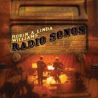 Robin & Linda Williams - Radio Songs