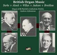 Drake/Alcock/Jackson - British Organ Music