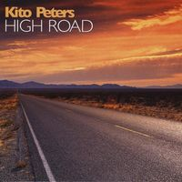 Kito Peters - High Road [Digipak]