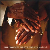 Holmes Brothers - Brotherhood