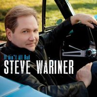 Steve Wariner - It Ain't All Bad